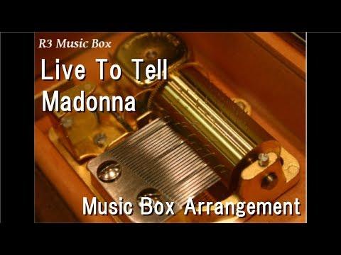 Live To Tell/Madonna [Music Box]