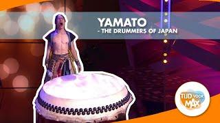 Yamato - The Drummers of Japan opgetrommeld voor Tijd voor Max
