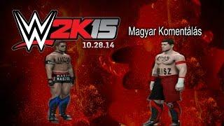 WWE  2K15 Kiko és Magyar Komentálás