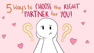 5 Ways to Choose the Right Partner for You