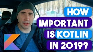 How Important is Kotlin in 2019?