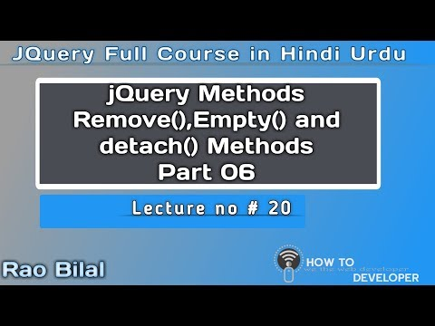 jQuery Tutorial in Hindi Part 20   Remove empty and detach Method in jQuery part 6   Hindi/Urdu thumbnail