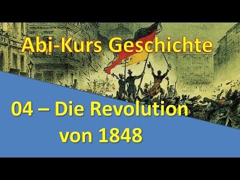 Abi-Kurs Geschichte - 04 Die Revolution von 1848