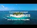 COMMENT VOYAGER AUX PHILIPPINES?