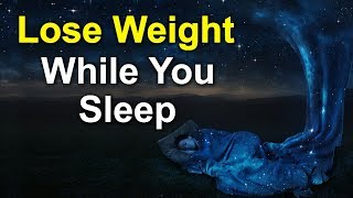 100 Weight Loss Affirmations to Lose Weight While You Sleep