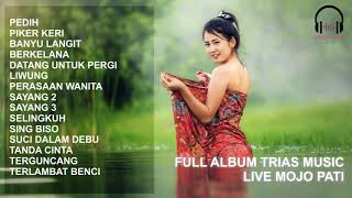 FULL ALBUM TRIAS MUSIC LIVE MOJO PATI #030