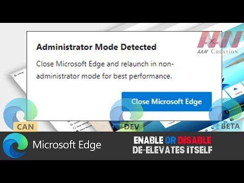 How to Enable or Disable De-Elevates Itself in Chromium Version of Microsoft Edge