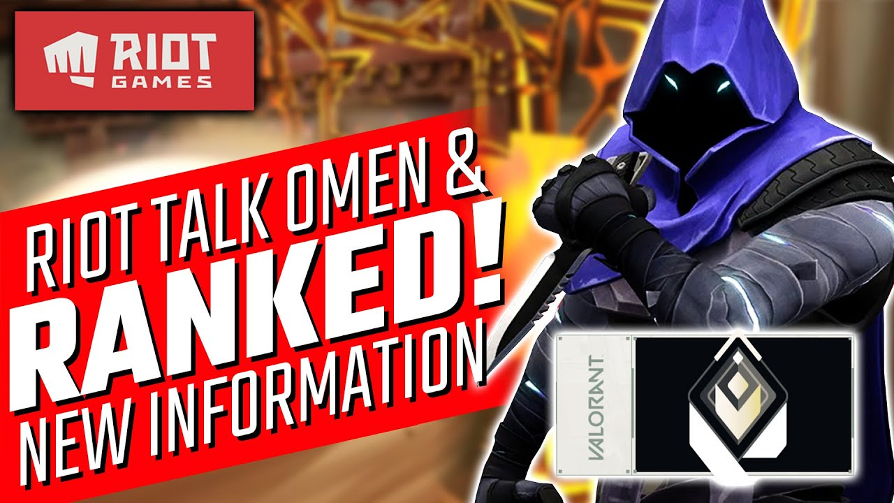 Valorant: Riot Talk Omen Changes & Ranked Mode!