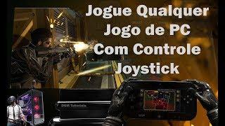 Jogue Qualquer Jogo de PC Com Controle Joystick - 2018