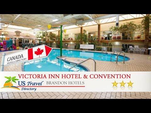 Victoria Inn Hotel & Convention Centre Brandon - Brandon Hotels, Canada
