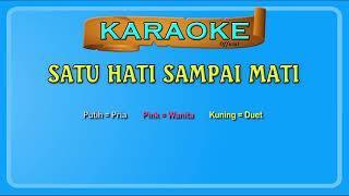 SATU HATI SAMPAI MATI (buat COWOK) ~ karaoke _ tanpa vokal pria_Full-HD