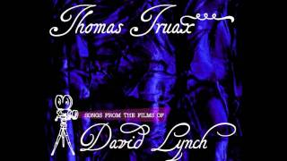 Thomas Truax - Baby Please Don