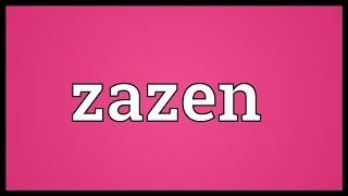 Zazen Meaning