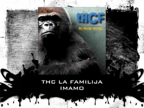 THC La Familija - Imamo