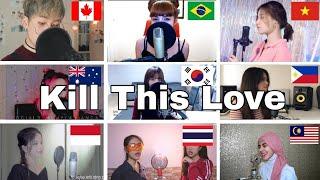 Who Sang It Better : BLACKPINK(블랙핑크) - Kill This Love (canada,brazilsouth korea,vietnam,philippines)
