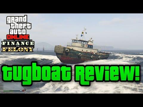 Gta 5 Online: Tugboat Review! - (Finance & Felony Dlc!)