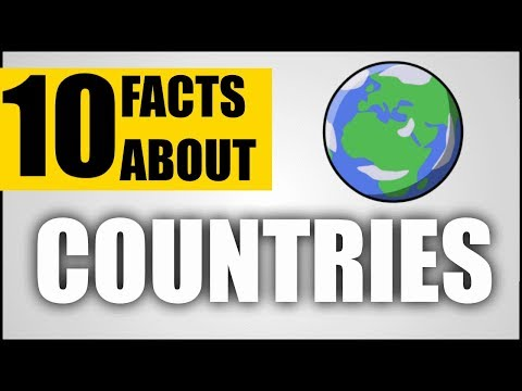 10 Facts About: Countries Across The World
