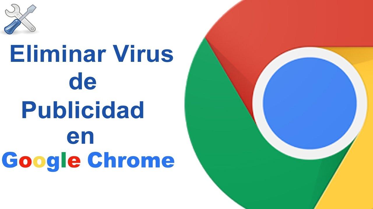 Como eliminar o quitar virus de publicidad de google - Como eliminar los malos olores ...