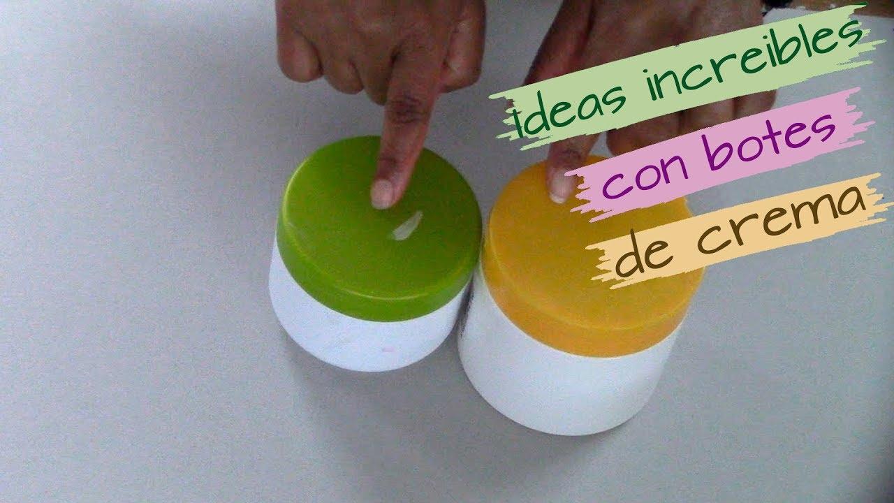 No tires esto!!!!! IDEAS INCREÍBLES, CON BOTES DE CREMA, QUE DEBES INTENTAR HACER