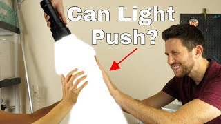 Can You Push Things With Light?