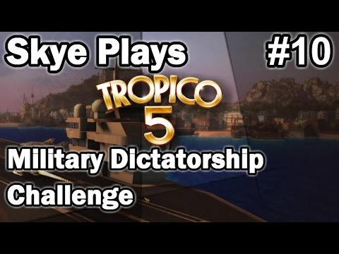Tropico 5 ►Military Dictatorship Challenge #10 You're Fired! Get out!◀ Gameplay/Tips Tropico 5