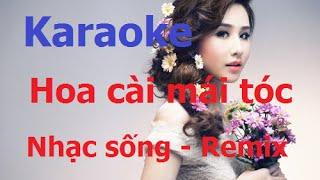 {Karaoke} Hoa cài mái tóc - Nhạc sống Remix - Quang Tấn