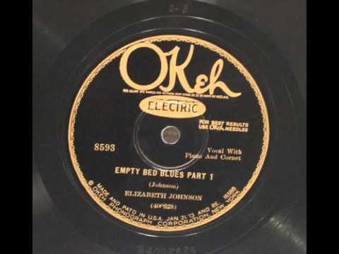 Elizabeth Johnson - Empty Bed Blues Part 1