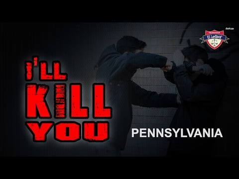 "Pennsylvania -  ""I'll Kill You"""