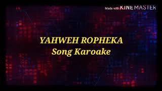 Yahweh Ropheka Song Karaoke | Tamil Christian Song | Levi - 4 | John Jebaraj |