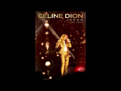 Celine Dion - Because You Loved Me - Live At Tokyo Dome 2018