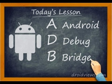 Installation Of Android Debug Bridge (ADB)