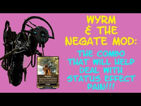 Warframe - Wyrm & Negate Mod: BEGONE Enemy Status Effects!! (Well Every 5 Seconds Anyways!) thumbnail