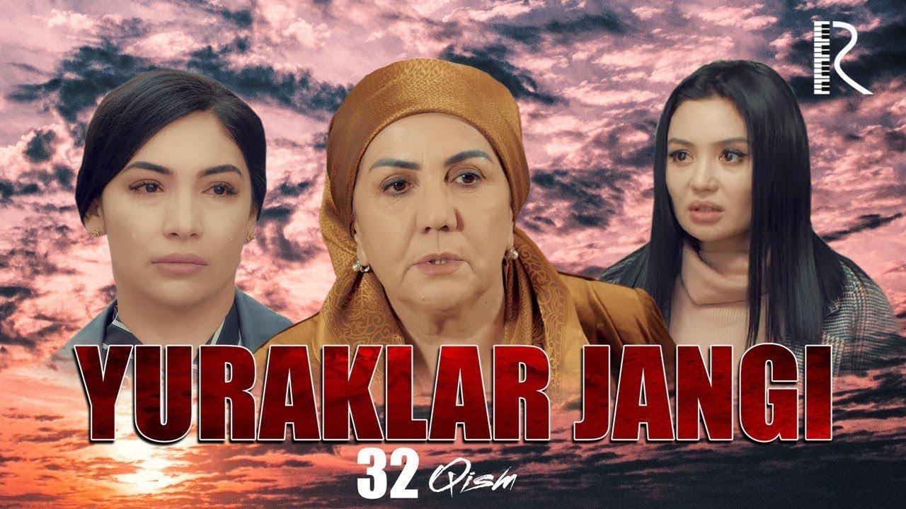 Yuraklar jangi (o'zbek serial) | Юраклар жанги (узбек сериал) 32-qism #UydaQoling