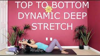Top To Bottom Dynamic Deep Stretch