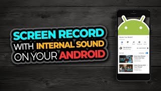 Android Screen Recorder With Internal Sound