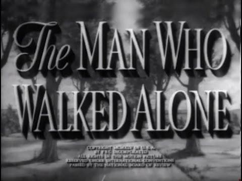 The Man Who Walked Alone (1945) [Drama] [Comedy]