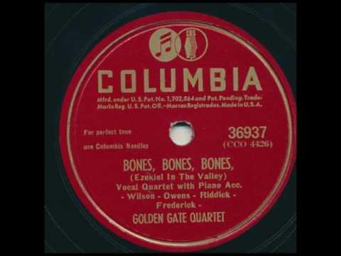 GOLDEN GATE QUARTET - Bones, Bones, Bones (Ezekiel In The Valley). Columbia 36937