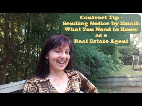 Contract Tip - Sending Notice by Email - What You Need to Know As A Real Estate Agent