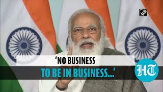 'Government has no business to be in business': PM Modi
