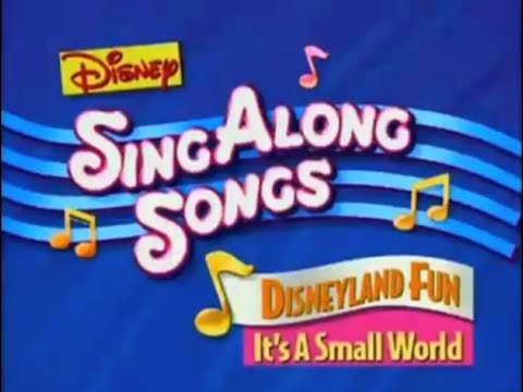 Disney Sing Along Songs - Disneyland Fun - It's A Small World (1990)