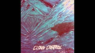 Cloud Control-The Smoke,The Feeling