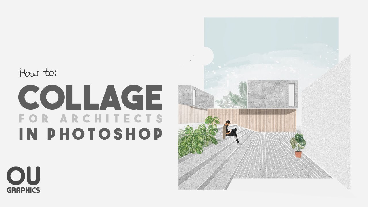 How To Collage In Architecture Using Photoshop Youtube