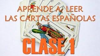 CURSO GRATIS Y FÁCIL DE LECTURA DE BARAJA ESPAÑOLA ( Clase 1)