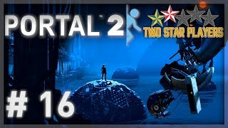 Portal 2 - Burn Your House Down [Part 16] Two Star Players