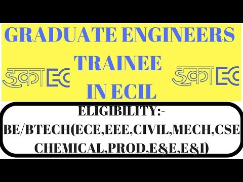 Graduate Engineers Trainee (GET) in ECIL | Jobs in Electronics Corporation of India Limited