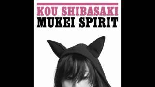 Kou Shibasaki - Mukei Spirit -MUGEN LOOP REMIX- 柴咲コウ - 無形スピ...