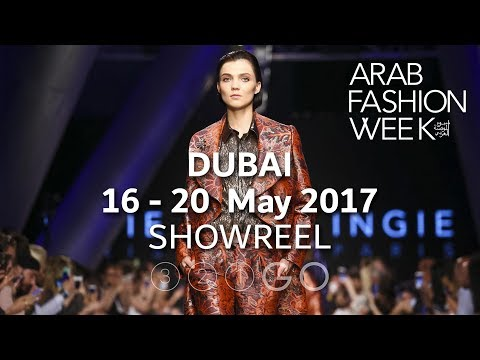 Arab Fashion Week -  Dubai, UAE - 16-20 May 2017
