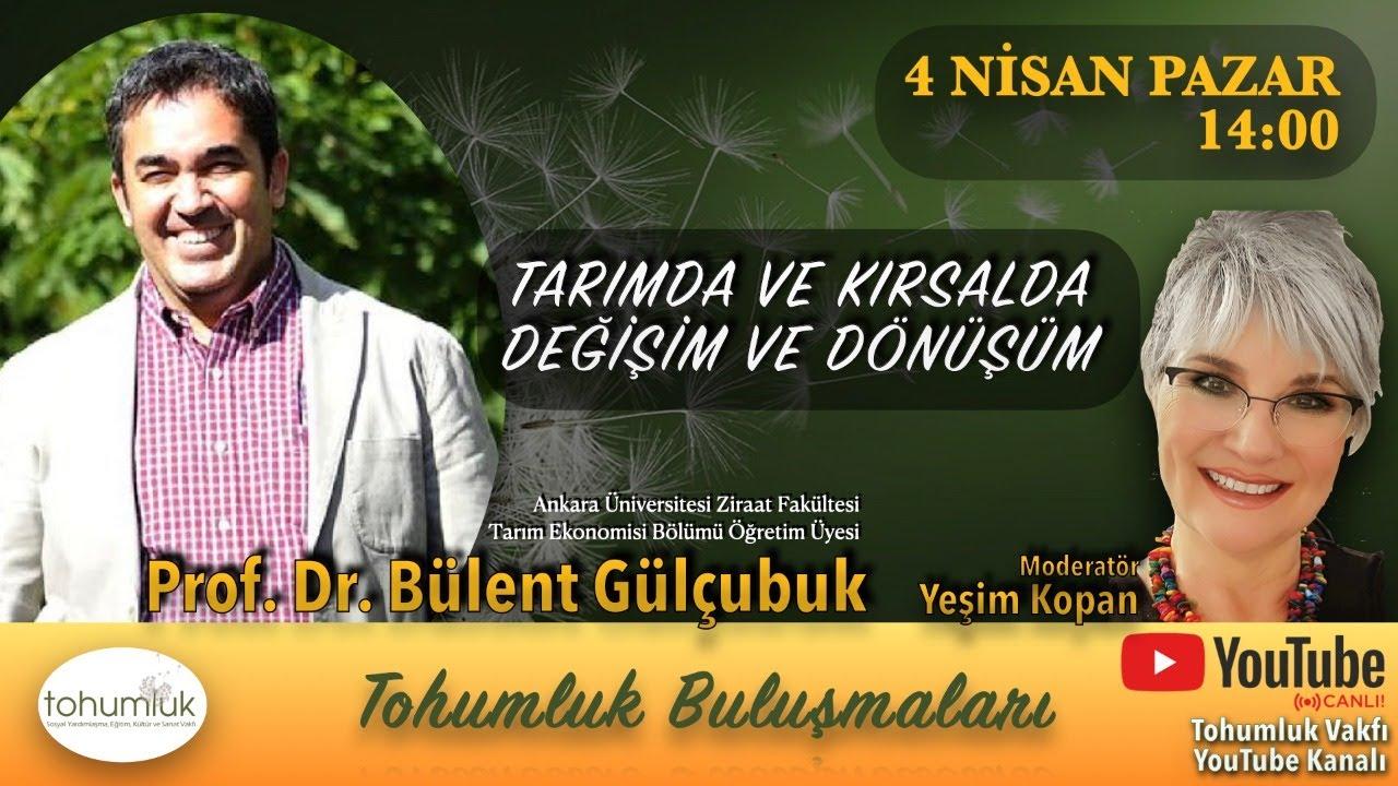 Prof. Dr. Bülent Gülçubuk | Tohumluk Buluşmaları - 2