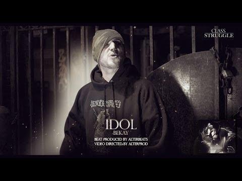"""IDOL"" BEKAY Produced by Alterbeats on ""Class Struggle"" Album"