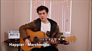 Marshmello Ft. Bastille Happier Cover By Mitchell Martin.mp3